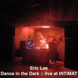 Dance In The Dark Live At Intimat 1106 - 2015