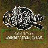 Reggae Callin': RADIO SHOW #2 (jun 2014)