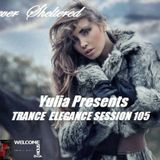 Trance Elegance Session 105 - Forever sheltered