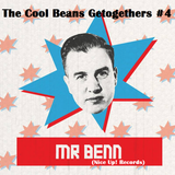 The Cool Beans Getogethers #4 - Mr Benn (Nice Up! Records)