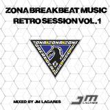 JM Lagares - Zona BreakBeat Music Retro Session Vol.1