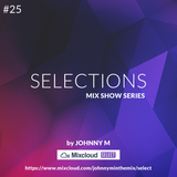 Selections #025 | Deep House Set | This Episode Free For All