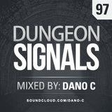 Dungeon Signals Podcast 97 - Dano C