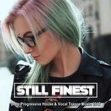 Still Finest ♦ Deep Progressive House & Vocal Trance Music Mix 2017 ♦ by Still Finest