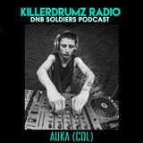 Drum & Bass Soldiers Podcast Series #000 By Auka(col)