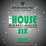 """MY HOUSE "" - CHICAGO SESSION -  - vol. six -  - live set 16 october 2017"