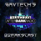 GavTechs Birthday Breakscast on AfterDark Radio 5-11-17