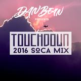 Touchdown - 2016 Soca