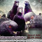 aftersession@lukas dj-set by yamin denktanz©1MAY14 - (second hour).mp3