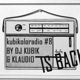 KUBIKOLORADIO #8 la radio qui colore ta musique  by DJ KUBIK & KLAUDIO