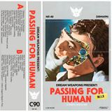 PASSING FOR HUMAN C90 by Sadhu Sadhu