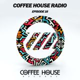 Coffee House Radio Episode 16 - End Of Summer Mix