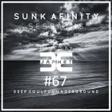 Sunk Afinity Sessions Episode 67