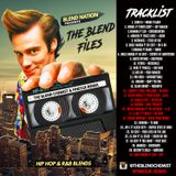 The Blend Files (Hip Hop & R&B Blends) With The Blend Chemist & Finesse Remix