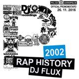 DJ FLUX - RAP HISTORY 2002 - PROMO MIXTAPE