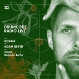 DCR449 – Drumcode Radio Live - Adam Beyer live from Oasis, Buenos Aires