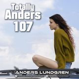 Totally Anders 107