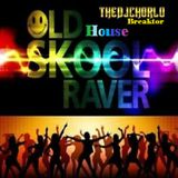 TheDjChorlo Breaktor Sesion - OldSkool House Rave (2018)