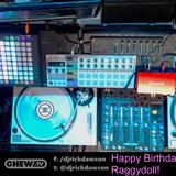Raggydolls Birthday Bash Ft Rick Dawson