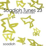 Soadioh Tunes 23: Thievery Of Iced Stars
