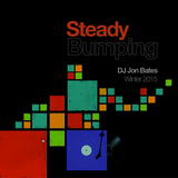 STEADY BUMPIN' mix to close 2015 : DJ Jon Bates : 22 tracks : 95 minutes