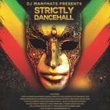 Strictly DanceHall (mix by Manyhats)