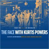 The Face #127 w/ Kurtis Powers (16/07/17)