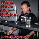House Music Web Sessions 22-08-2013 Guest DJ Marco Rodrigues