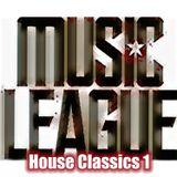 MUSIC LEAGUE HOUSE CLASSICS 1/George Calle