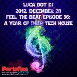 Feel The Beat episode 36: A Year Of Deep Tech House