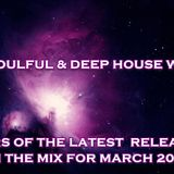 THE SOULFUL AND DEEP HOUSE WITHIN MARCH 2019