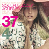 Soulful House Journey 37