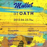 """""""Mullet"""" at OATH 0625 Live Mix"""