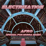 Mudra Music podcast / Afro - Electrization [MM020]