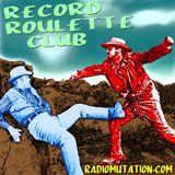 RECORD ROULETTE CLUB #45