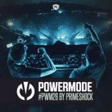 #PWM26 | Powermode - Presented by Primeshock