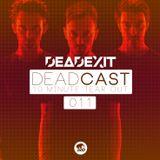 DeadExit - DeadCast 011