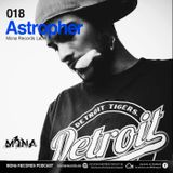 Astropher (Colombia) @ Mona Records Podcast 018.
