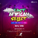 DJ L-ViN - East African Select 2 (Bongo,Kenya,Uganda,Rwanda,)