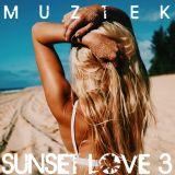 MUZTEK - Sunset Love 3