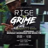 17/10/2016 - Rise'n'Grime (Spooky & Shan) w/ Manga & President T - Mode FM (Podcast)