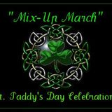 """Mix-Up March"" - St. Paddy's Day Celebration!"