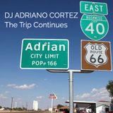 DJ Adriano Cortez - Route 66 The Trip Continues