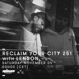 Reclaim Your City 251 | Lenson