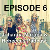 Martina & Johannas Podcast - Avsnitt 6