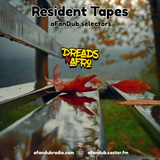 Resident Tapes S03 [8/9/19] by Dreads N Afro