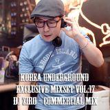 Korea Underground Exclusive Mixset Vol.17 DJ ZIRO - Commercial Mix