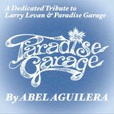 ABEL'S PARADISE GARAGE TRIBUTE