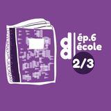 DESSIN DESSEIN // EP6 – Ecole > Partie 2 : le design en classe