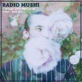 Radio Mushi 29th May 2018